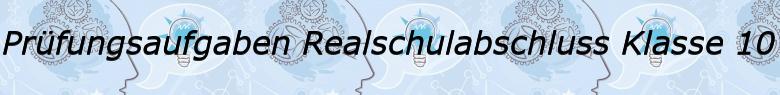 Realschulabschluss Klasse 10/© by www.fit-in-mathe-online.de