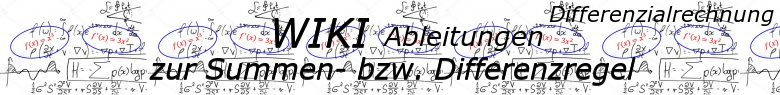 WIKI zur Summen- und Differenzregel der Ableitungen / © by Fit-in-Mathe-Online.de