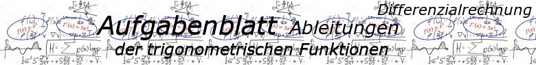 Ableitung der trigonometrischen Funktionen - Aufgabenblätter/© by www.fit-in-mathe-online.de