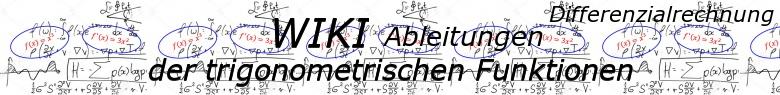 WIKI zur Ableitung der trigonometrischen Funktionen / © by Fit-in-Mathe-Online.de