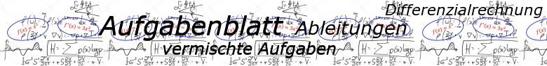 Ableitungen vermischte Aufgaben - Aufgabenblätter/© by www.fit-in-mathe-online.de
