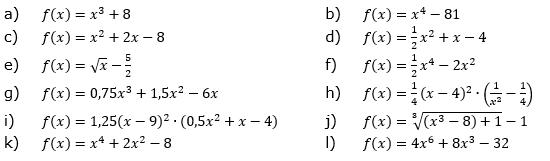 Nenne das schnellste Verfahren zur Bestimmung der Nullstellen der Graphen der gegebenen Funktionsgleichungen und berechne damit die Nullstelle(n). (Grafik A210501 im Aufgabensatz 5 Blatt 2/1 Fortgeschritten zu Ganzrationalen Funktionen in den Funktionsklassen Bild 1/© by www.fit-in-mathe-online.de)