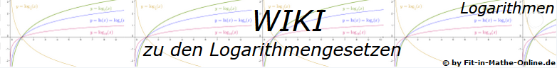 WIKI  Logarithmengesetze / © by Fit-in-Mathe-Online.de