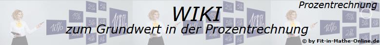 WIKI zum Prozentwert der Prozentrechnung/© by www.fit-in-mathe-online.de
