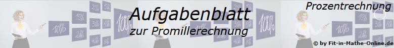 Promillerechnung Aufgabenblätter /© by www.fit-in-mathe-online.de