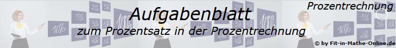 Prozentrechnung Prozentsatz Aufgabenblätter /© by www.fit-in-mathe-online.de