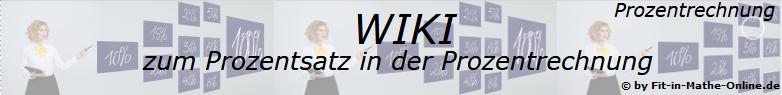 WIKI zum Prozentsatz der Prozentrechnung/© by www.fit-in-mathe-online.de
