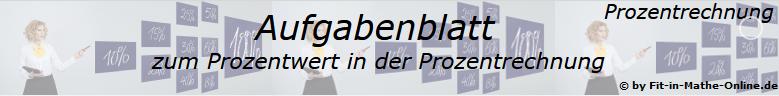 Prozentrechnung Prozentwert Aufgabenblätter /© by www.fit-in-mathe-online.de