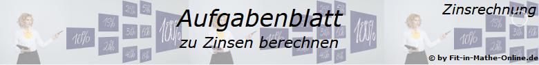 Zinsen berechnen in der Zinsrechnung Aufgabenblätter /© by www.fit-in-mathe-online.de