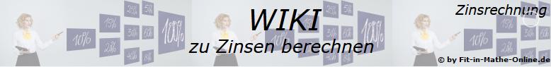 Zinsen berechnen in der Zinsrechnung - Hauptmenu zum Thema/© by www.fit-in-mathe-online.de