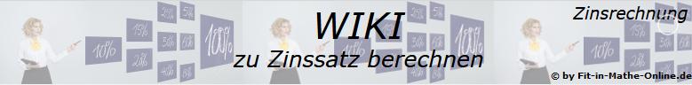 Zinssatz berechnen in der Zinsrechnung - Hauptmenu zum Thema/© by www.fit-in-mathe-online.de