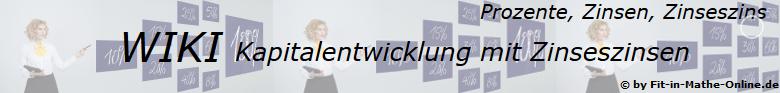 WIKI zu Zinseszins mit Kapitalentwicklung / © by Fit-in-Mathe-Online.de