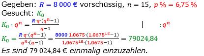 Rentenrechnung Lösungen zum Aufgabensatz 10 Blatt 2/2 Fortgeschritten/© by www.fit-in-mathe-online.de