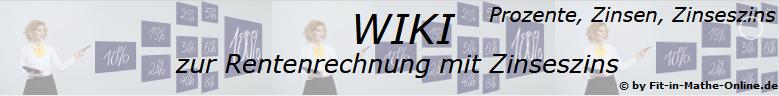 WIKI zu Rentenrechnung mit Zinseszins / © by Fit-in-Mathe-Online.de
