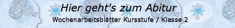 Wochenblätter Prüfungsvorbereitung Abitur allg. bildendes Gymnasium Kursstufe Klasse 2/© by www.fit-in-mathe-online.de
