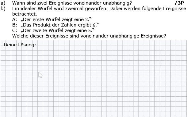 Wann sind zwei Ereignisse voneinander unabhängig? (Grafik g8k12/W03A0501 im Aufgabensatz 5 Wochenblatt 03 Kursstufe 2 Prüfungsvorbereitung Abitur) /© by www.fit-in-mathe-online.de)