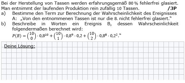 Bei der Herstellung von Tassen werden erfahrungsgemäß 80% falsch glasiert  (Grafik g8k12/W04A0501 im Aufgabensatz 5 Wochenblatt 04 Kursstufe 2 Prüfungsvorbereitung Abitur) /© by www.fit-in-mathe-online.de)