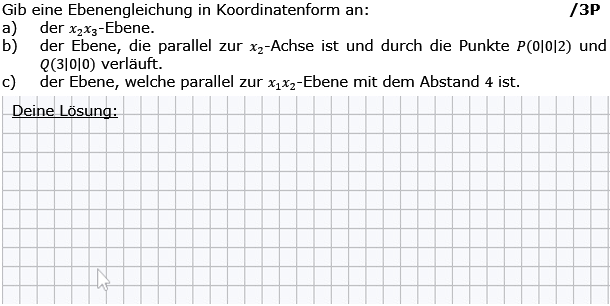 Gib eine Ebenengleichung der x_2x_3-Ebene in Koordinatenform an. (Grafik g8k12/W09A0401 im Aufgabensatz 4 Wochenblatt 09 Kursstufe 2 Prüfungsvorbereitung Abitur) /© by www.fit-in-mathe-online.de)
