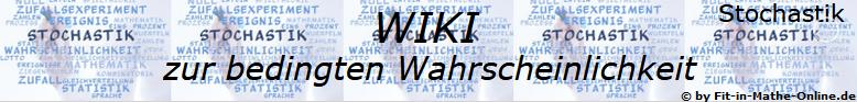 WIKI zur bedingten Wahrscheinlichkeit in der Stochastik/© by www.fit-in-mathe-online.de