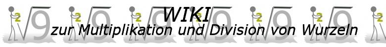 WIKI  Multiplikation und Division von Wurzeln / © by Fit-in-Mathe-Online.de