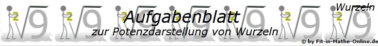 Potenzdarstellung von Wurzeln Aufgabenblätter/© by www.fit-in-mathe-online.de