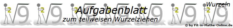 Teilweises Wurzelziehen Aufgabenblätter/© by www.fit-in-mathe-online.de